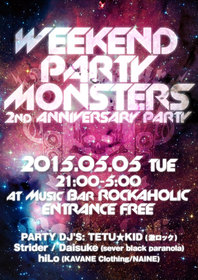 WEEKEND PARTY MONSTERS 2nd ANNIVERSARY PARTY