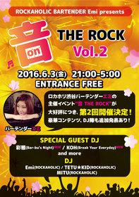 ROCKAHOLIC BARTENDER Emi presents 音 THE ROCK vol.2