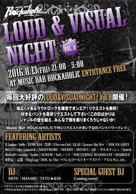 ROCKAHOLIC BARTENDER MITU presents LOUD&VISUAL NIGHT vol.8