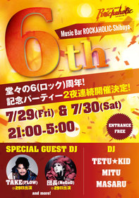 ROCKAHOLIC 6th ANNIVERSARY PARTY DAY1