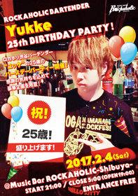 ROCKAHOLIC BARTENDER Yukke 25th BIRTHDAY PARTY!