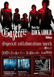 the GazettE × Music Bar ROCKAHOLIC-Shibuya- Special collaboration week supported by激ロック