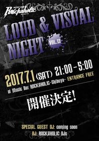 LOUD & VISUAL NIGHT vol.13