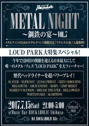 METAL NIGHT~鋼鉄の宴~VOL.7 LOUD PARK大特集スペシャル!