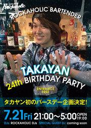ROCKAHOLIC BARTENDER TAKAYAN BIRTHDAY PARTY