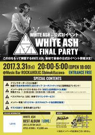 WHITE ASH FINAL PARTY