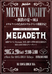METAL NIGHT~鋼鉄の宴~VOL.6 SPECIAL FEATURE~MEGADETH~