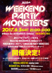 WEEKEND PARTY MONSTERS