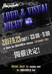 LOUD & VISUAL NIGHT vol.14