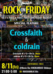 ROCK ON FRIDAY SPECIAL FEATURE Crossfaith vs coldrain