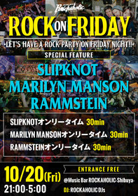 ROCK ON FRIDAY FEAT. SLIPKNOT & MARILYN MANSON & RAMMSTEIN