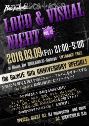 LOUD & VISUAL NIGHT the GazettE 16th ANNIVERSARY SPECIAL!