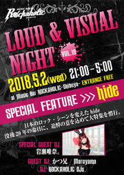 LOUD & VISUAL NIGHT SPECIAL FEATURE hide