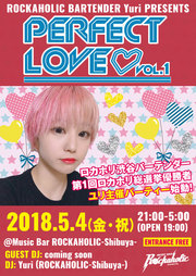ロカホリ渋谷バーテンダー、第1回ロカホリ総選挙優勝者ユリ主催パーティー!PERFECT LOVE!