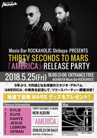 THIRTY SECONDS TO MARS 『AMERICA』RELEASE PARTY