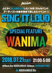 SING IT LOUD! SPECIAL FEATURE WANIMA