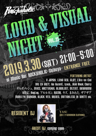 LOUD & VISUAL NIGHT vol.25