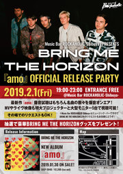 BRING ME THE HORIZON『amo』OFFICIAL RELEASE PARTY
