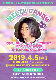 ROCKAHOLIC BARTENDER MEGUMI PRESENTS MELTY CANDY vol.1