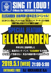 SING IT LOUD!  ELLEGARDEN活動再開1周年記念スペシャル!