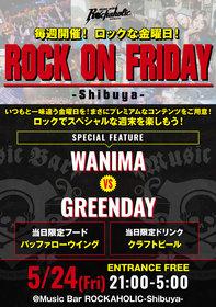 ROCK ON FRIDAY  WANIMA VS GREENDAY