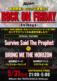 ROCK ON FRIDAY  Survive Said The Prophet VS BRING ME THE HORIZON