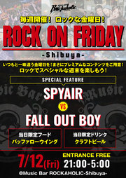 ROCK ON FRIDAY  SPYAIR vs FALL OUT BOY