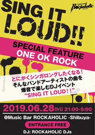 SING IT LOUD! ONE OK ROCK特集