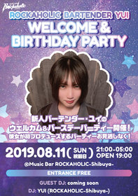 ROCKAHOLIC BARTENDER YUI WELCOME&BIRTHDAY PARTY