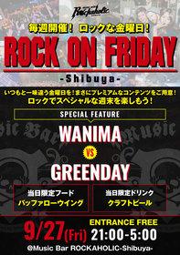 ROCK ON FRIDAY WANIMA VS GREEN DAY