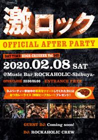"""""""東京激ロックDJパーティー EDGE-CRUSHER Vol.143""""OFFICIAL AFTER PARTY"""