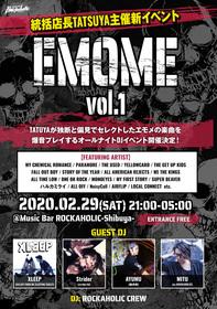 """統括店長TATSUYA主催新イベント """"EMOME Vol.1"""""""