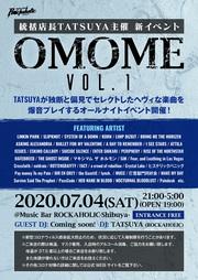 """統括店長TATSUYA主催 新イベント""""OMOME Vol.1"""""""
