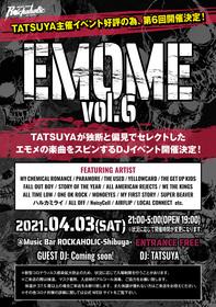"""統括店長TATSUYA主催イベント """"EMOME Vol.6"""""""