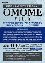 """統括店長TATSUYA主催イベント""""OMOME Vol.5"""""""