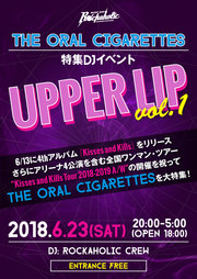 THE ORAL CIGARETTES特集DJイベント UPPER LIP Vol.1