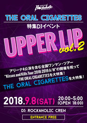 THE ORAL CIGARETTES特集DJイベント UPPER LIP Vol.2