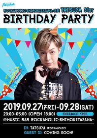 店長TATSUYA 31st BIRTHDAY PARTY DAY1