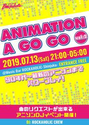 アニソン特集DJイベントANIMATION A GO GO vol.2