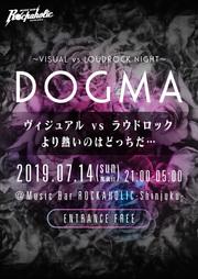 DOGMA~VISUAL vs LOUDROCK NIGHT~