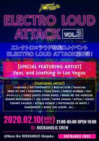 エレクトロ×ラウドの特集イベント ELECTRO LOUD ATTACK vol.3