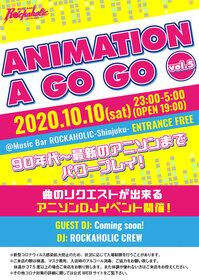 アニソン特集イベント、ANIMATION A GO GO vol.5